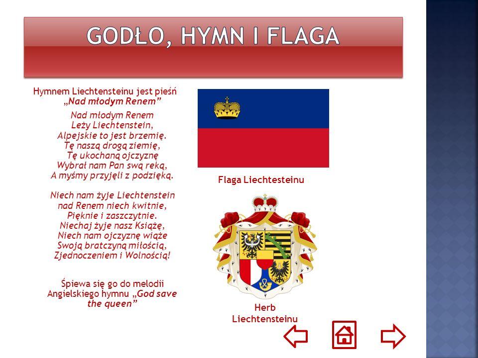 Hymnem Liechtensteinu jest pieśńNad młodym Renem Nad młodym Renem Leży Liechtenstein, Alpejskie to jest brzemię. Tę naszą drogą ziemię, Tę ukochaną oj