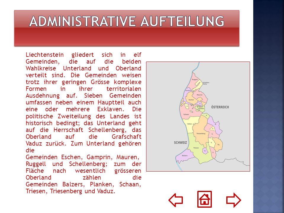 Liechtenstein gliedert sich in elf Gemeinden, die auf die beiden Wahlkreise Unterland und Oberland verteilt sind. Die Gemeinden weisen trotz ihrer ger