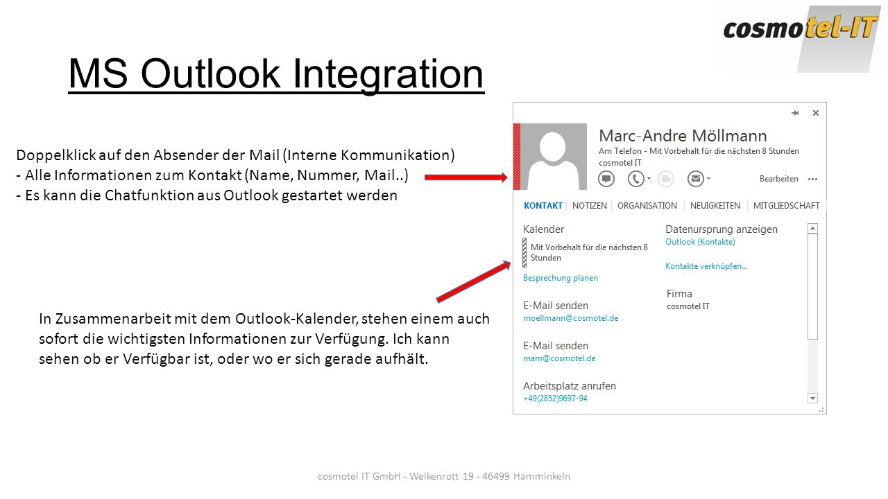 cosmotel IT GmbH - Weikenrott 19 - 46499 Hamminkeln MS Outlook Integration Doppelklick auf den Absender der Mail (Interne Kommunikation) - Alle Inform