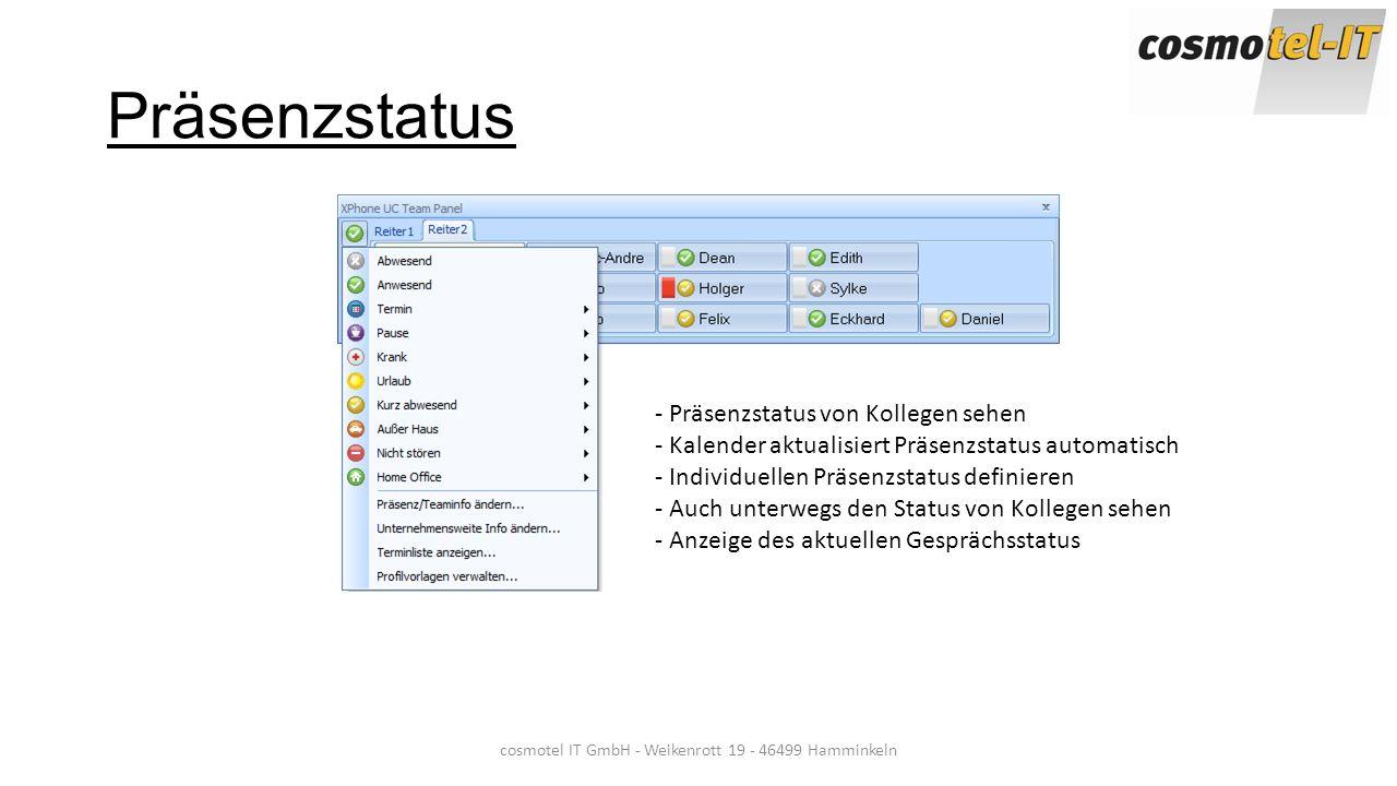 Präsenzstatus cosmotel IT GmbH - Weikenrott 19 - 46499 Hamminkeln - Präsenzstatus von Kollegen sehen - Kalender aktualisiert Präsenzstatus automatisch