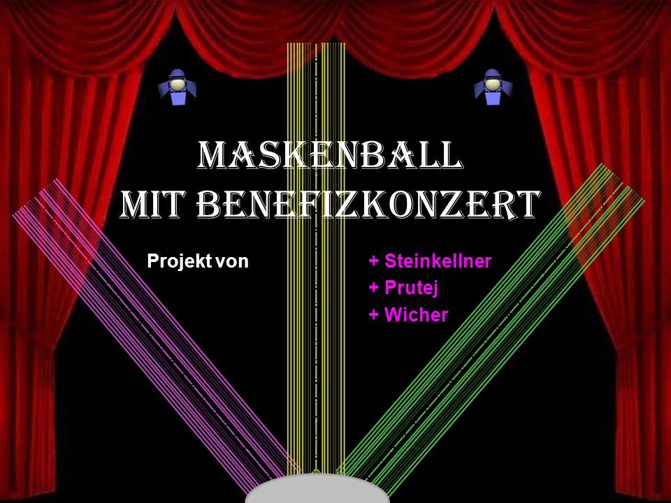 MASKENBALL MIT BENEFIZKONZERT + Steinkellner + Prutej + Wicher Projekt von