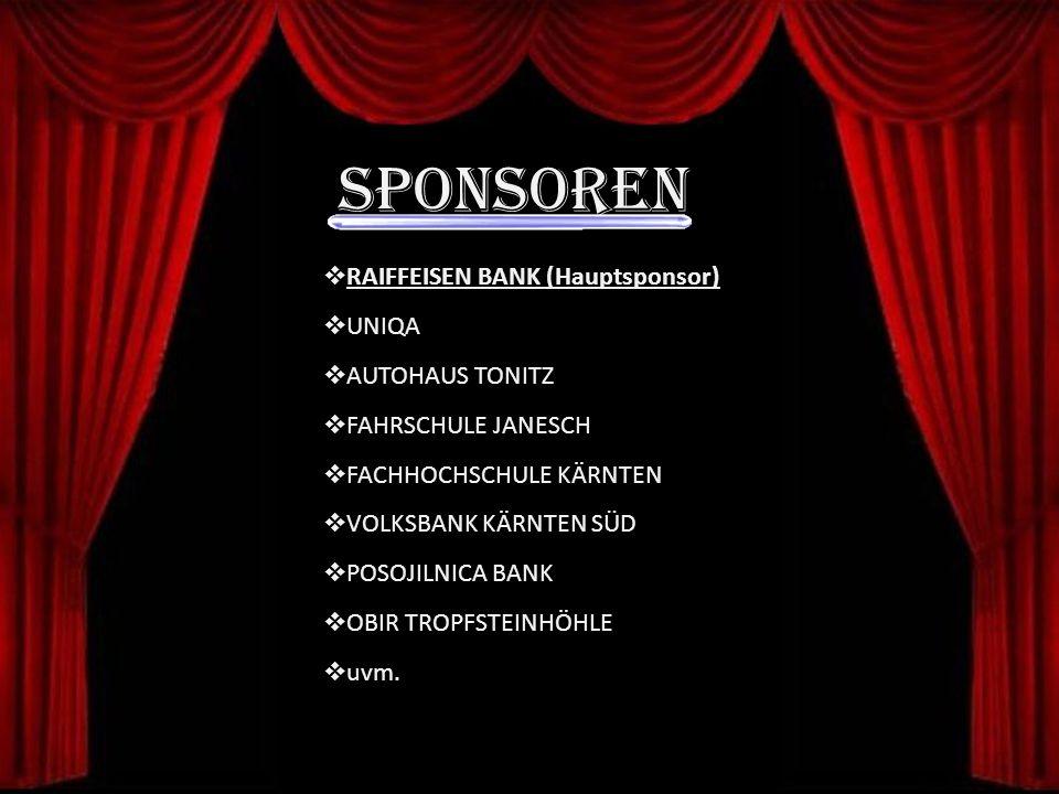 Sponsoren RAIFFEISEN BANK (Hauptsponsor) UNIQA AUTOHAUS TONITZ FAHRSCHULE JANESCH FACHHOCHSCHULE KÄRNTEN VOLKSBANK KÄRNTEN SÜD POSOJILNICA BANK OBIR TROPFSTEINHÖHLE uvm.