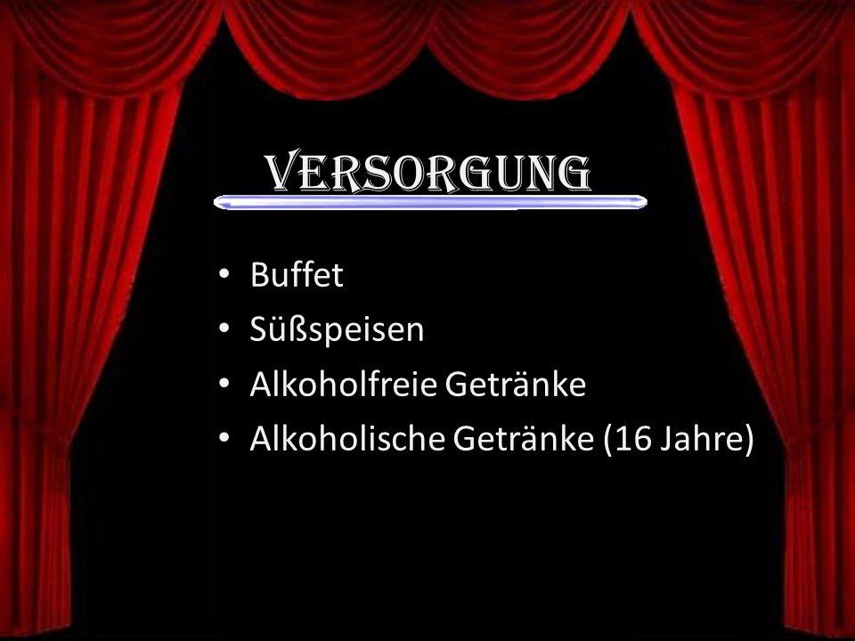 Versorgung Buffet Süßspeisen Alkoholfreie Getränke Alkoholische Getränke (16 Jahre)