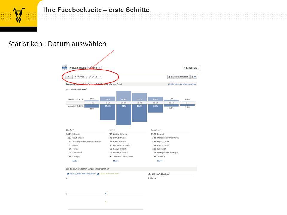 Ihre Facebookseite – erste Schritte Statistiken : Datum auswählen