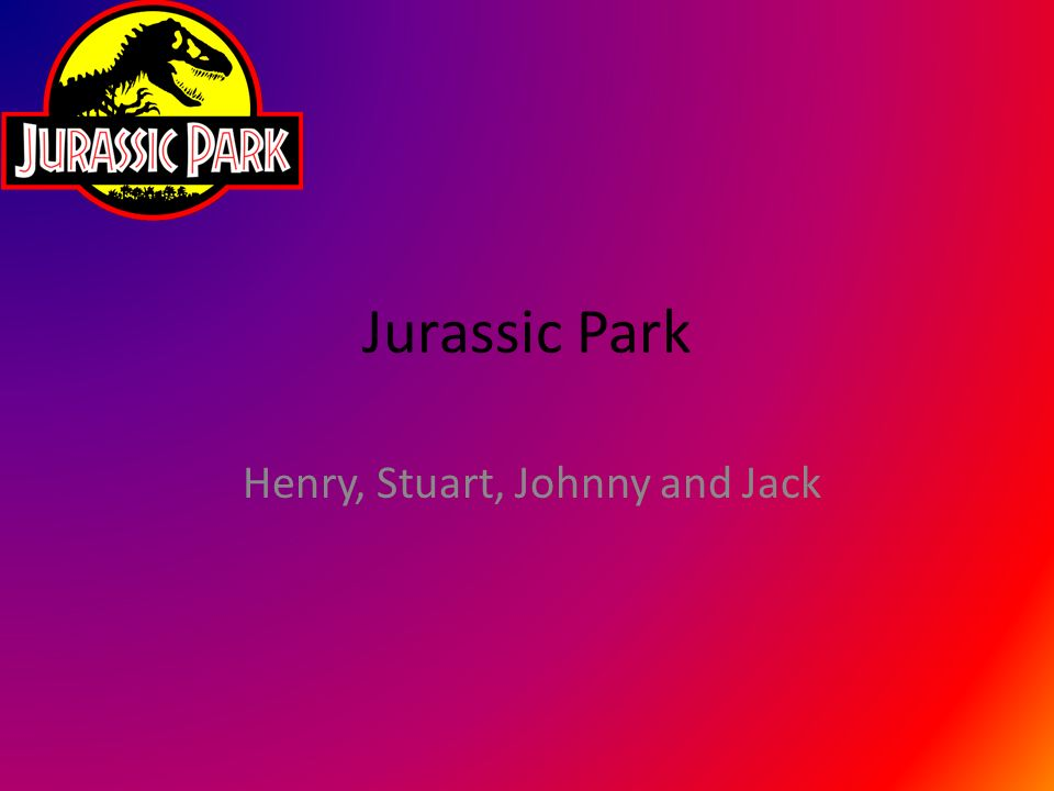 Jurassic Park Henry, Stuart, Johnny and Jack