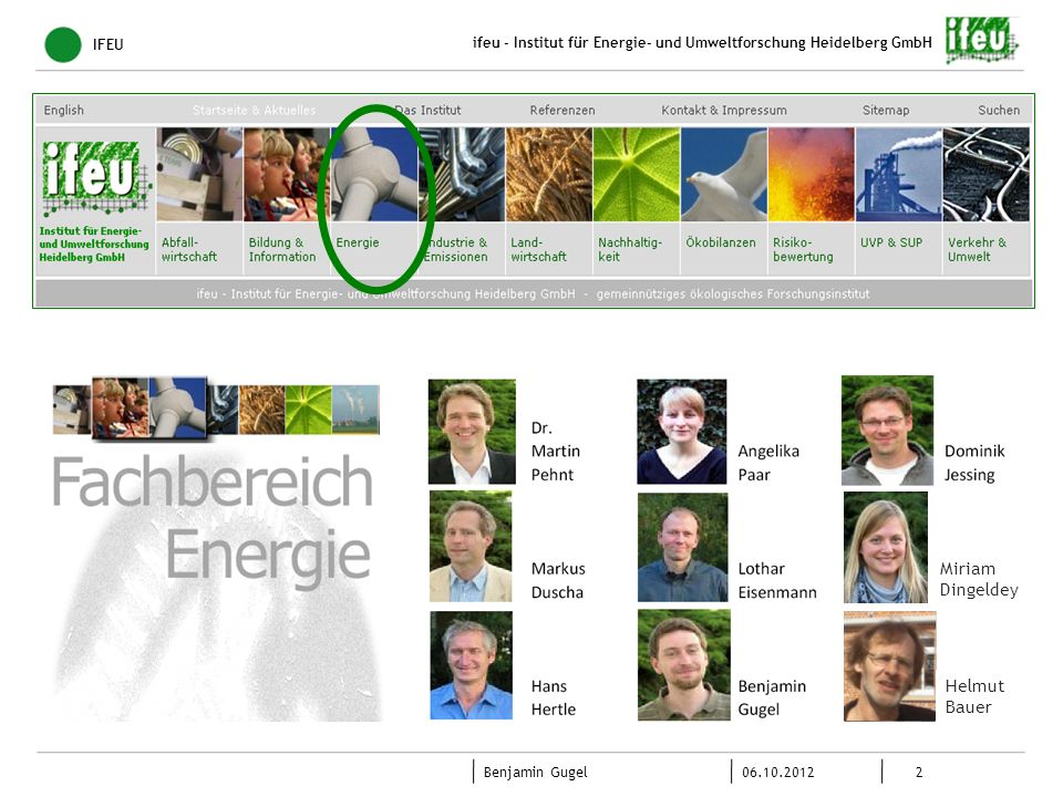 13 06.10.2012 Benjamin Gugel ifeu - Institut für Energie- und Umweltforschung Heidelberg GmbH 3.