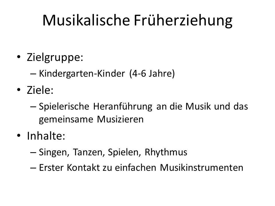 Musikalische Früherziehung Zielgruppe: – Kindergarten-Kinder (4-6 Jahre) Ziele: – Spielerische Heranführung an die Musik und das gemeinsame Musizieren Inhalte: – Singen, Tanzen, Spielen, Rhythmus – Erster Kontakt zu einfachen Musikinstrumenten