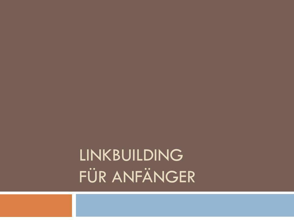 LINKBUILDING FÜR ANFÄNGER