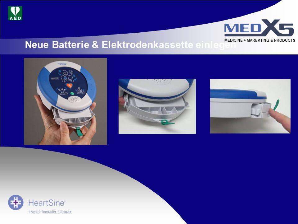 MEDICINE > MAREKTING & PRODUCTS Neue Batterie & Elektrodenkassette einlegen