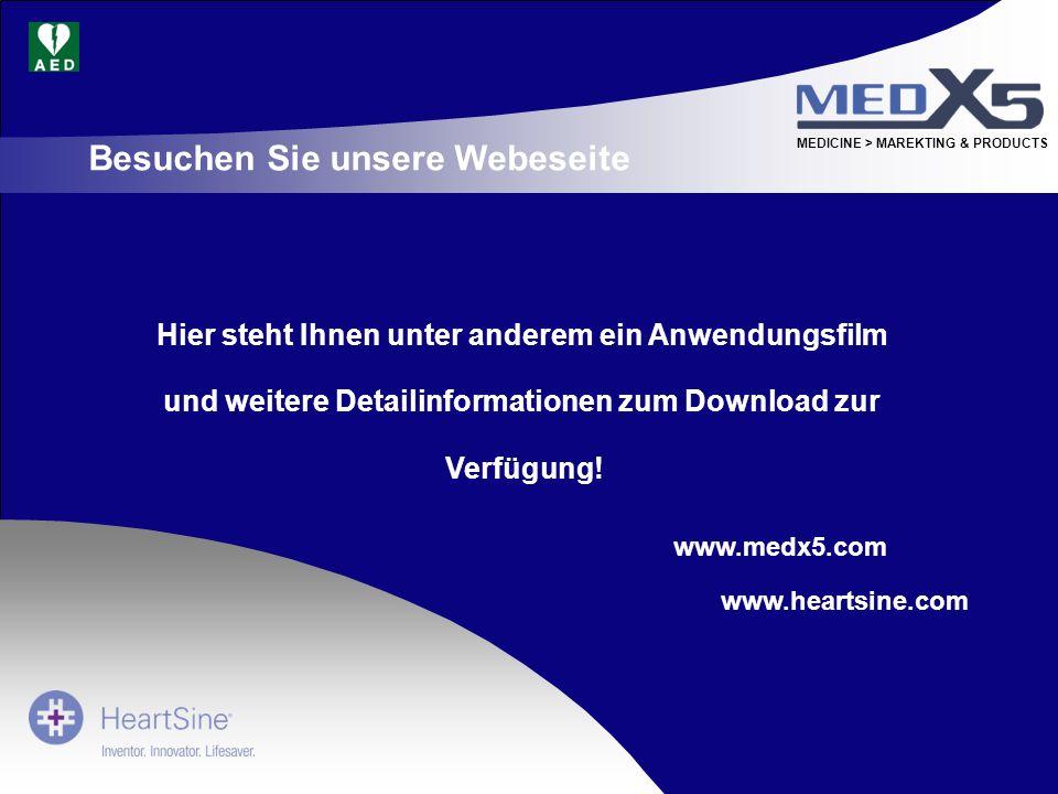 MEDICINE > MAREKTING & PRODUCTS Hier steht Ihnen unter anderem ein Anwendungsfilm und weitere Detailinformationen zum Download zur Verfügung! Besuchen