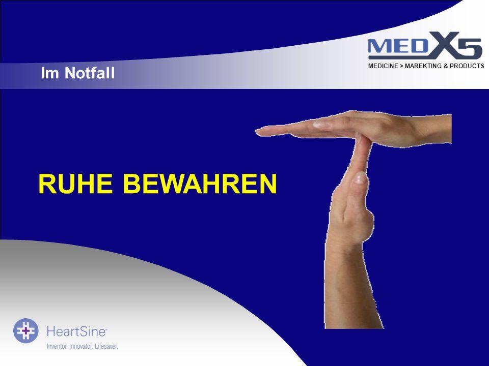 MEDICINE > MAREKTING & PRODUCTS RUHE BEWAHREN Im Notfall