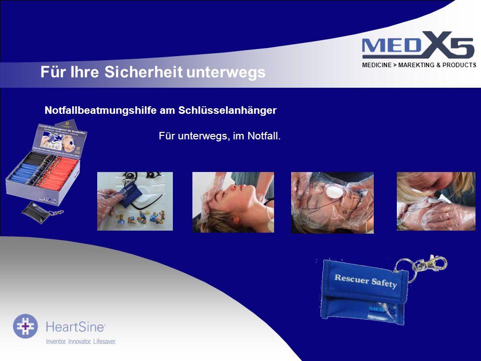 MEDICINE > MAREKTING & PRODUCTS Für Ihre Sicherheit unterwegs Notfallbeatmungshilfe am Schlüsselanhänger Für unterwegs, im Notfall.