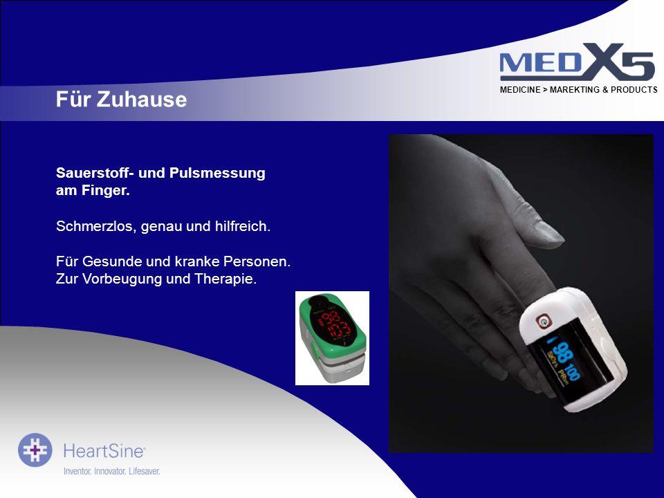 MEDICINE > MAREKTING & PRODUCTS Sauerstoff- und Pulsmessung am Finger. Schmerzlos, genau und hilfreich. Für Gesunde und kranke Personen. Zur Vorbeugun