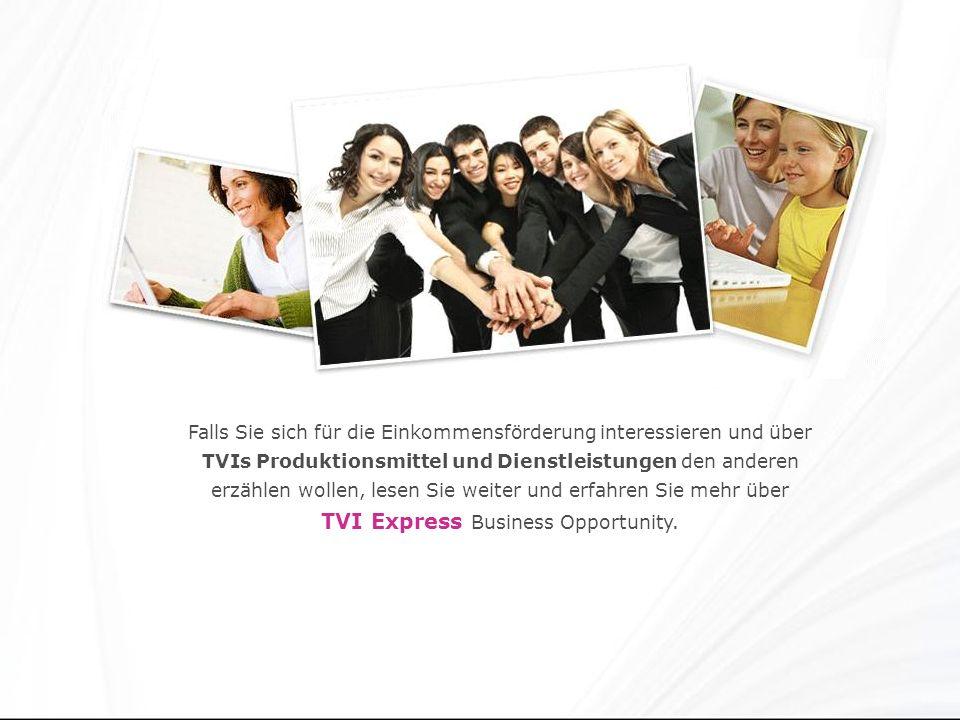 Falls Sie sich für die Einkommensförderung interessieren und über TVIs Produktionsmittel und Dienstleistungen den anderen erzählen wollen, lesen Sie weiter und erfahren Sie mehr über TVI Express Business Opportunity.