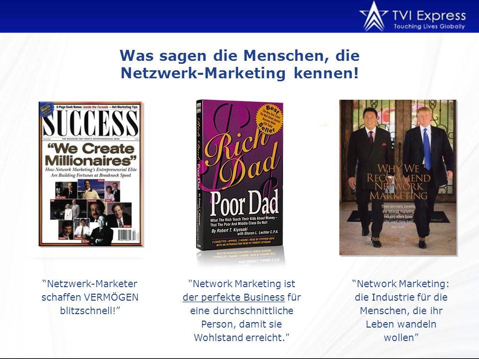 Was sagen die Menschen, die Netzwerk-Marketing kennen.