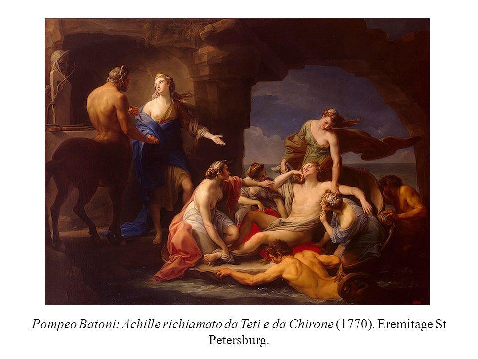 Pompeo Batoni: Achille richiamato da Teti e da Chirone (1770). Eremitage St Petersburg.