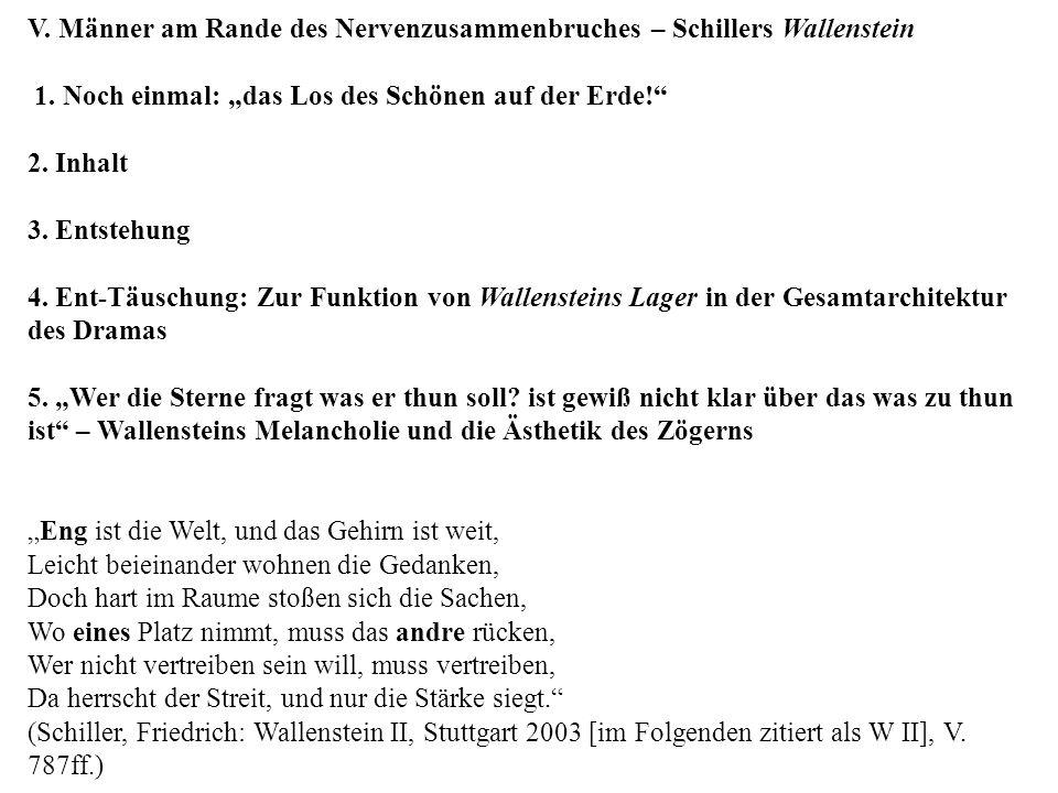 V.Männer am Rande des Nervenzusammenbruches – Schillers Wallenstein 1.