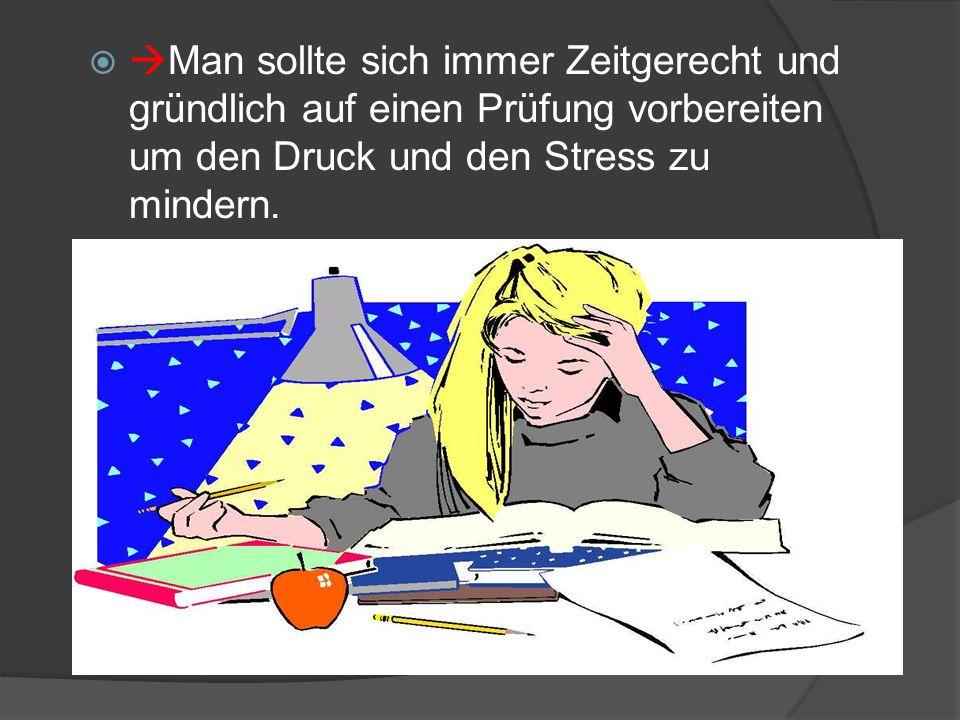 Die Prüfungssituation in Gedanken ruhig und entspannt durchgehen ohne dabei sich irgendwie zu stressen.