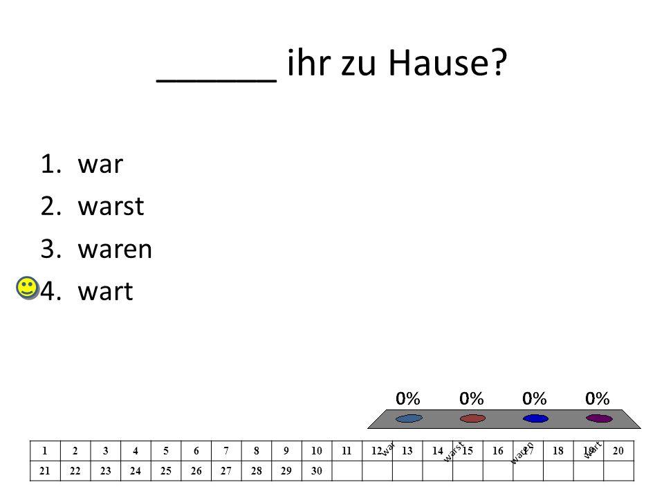 Wir waren _____Schweiz.1.im 2.in der 3. in dem 4.