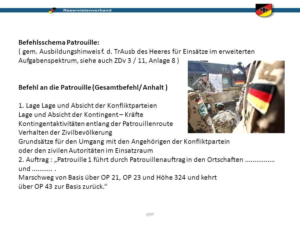 KPP Befehlsschema Patrouille: ( gem.Ausbildungshinweis f.