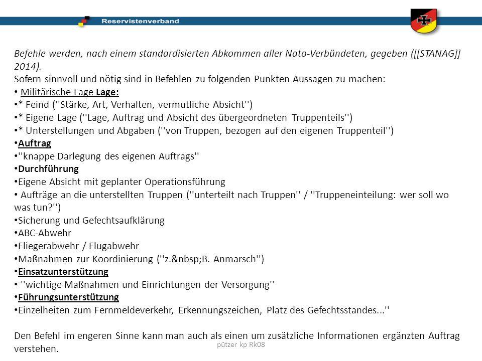 pützer kp Rk08 Befehle werden, nach einem standardisierten Abkommen aller Nato-Verbündeten, gegeben ([[STANAG]] 2014).