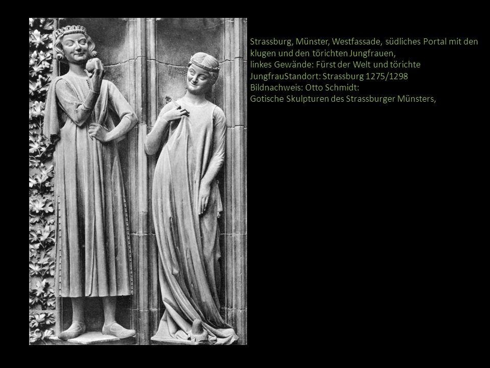 Strassburg, Münster, Westfassade, südliches Portal mit den klugen und den törichten Jungfrauen, linkes Gewände: Fürst der Welt und törichte JungfrauSt