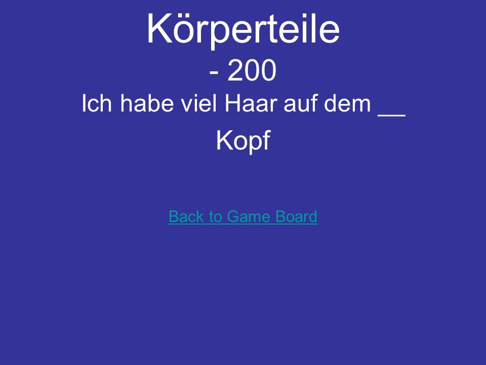 Körperteile - 100 Ich schreibe mit der ___ Hand Back to Game Board