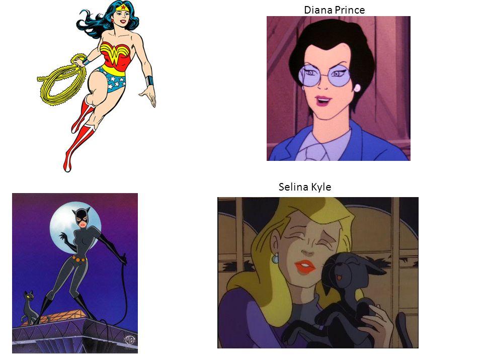 Diana Prince Selina Kyle