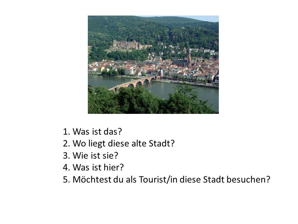 1. Was ist das? 2. Wo liegt diese alte Stadt? 3. Wie ist sie? 4. Was ist hier? 5. Möchtest du als Tourist/in diese Stadt besuchen?