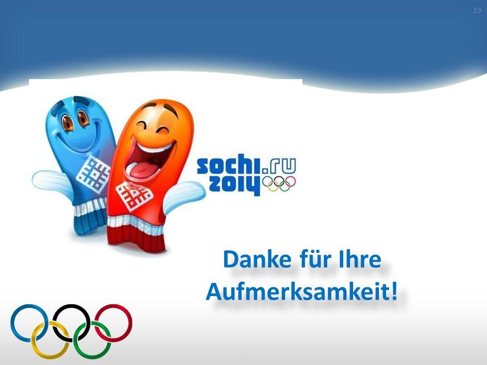 Preise für Olympiade -2014 in Sotschi 12 Insgesamt werden an der Olympiade in Sotschi 98 Medaillensätze in 15 Sportarten ausgespielt. Zur Auszeichnung