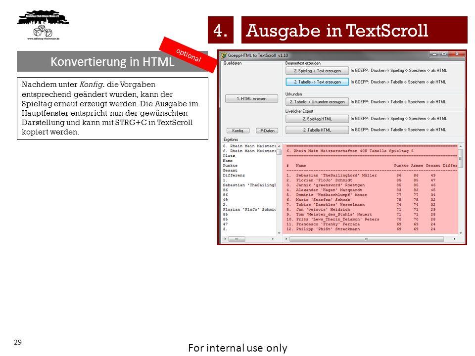 For internal use only Konvertierung in HTML 29 Nachdem unter Konfig. die Vorgaben entsprechend geändert wurden, kann der Spieltag erneut erzeugt werde