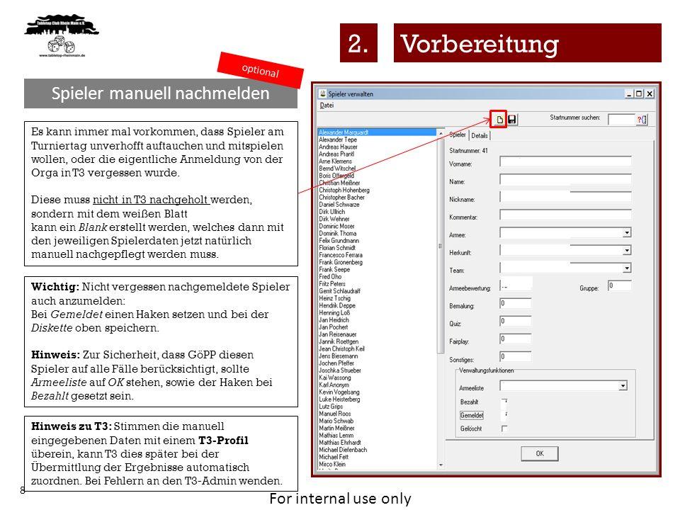 For internal use only 19 Paarungen drucken Paarungen & Rangliste3.