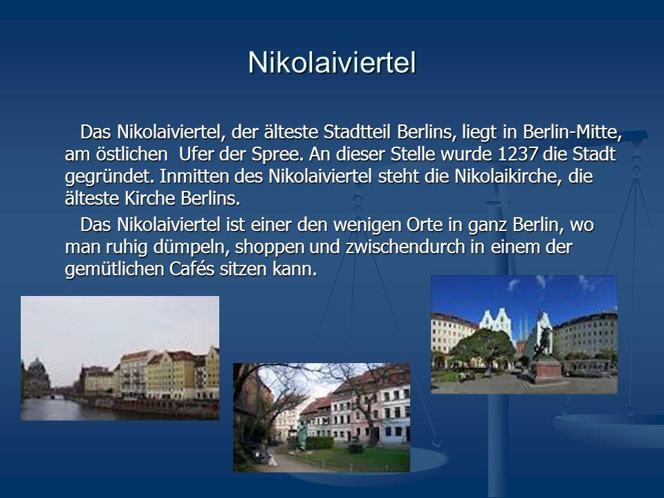 Weltbekannt sind die Sehenswürdigkeiten Berlins.