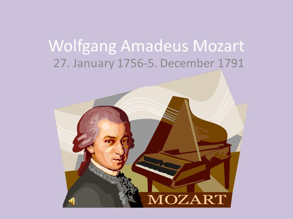 Wolfgang Amadeus Mozart wurde am 27.Januar 1756 geboren.