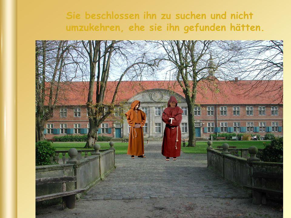 Es waren zwei Mönche, die lasen miteinander in einem alten Buch, am Ende der Welt gäbe es einen Ort, an dem der Himmel und die Erde sich berühren.