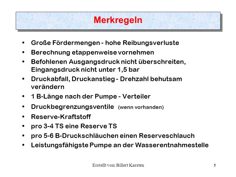 Erstellt von: Billert Karsten 6 Beispiel Ermittlung Reibungsverlust / Steigverlust
