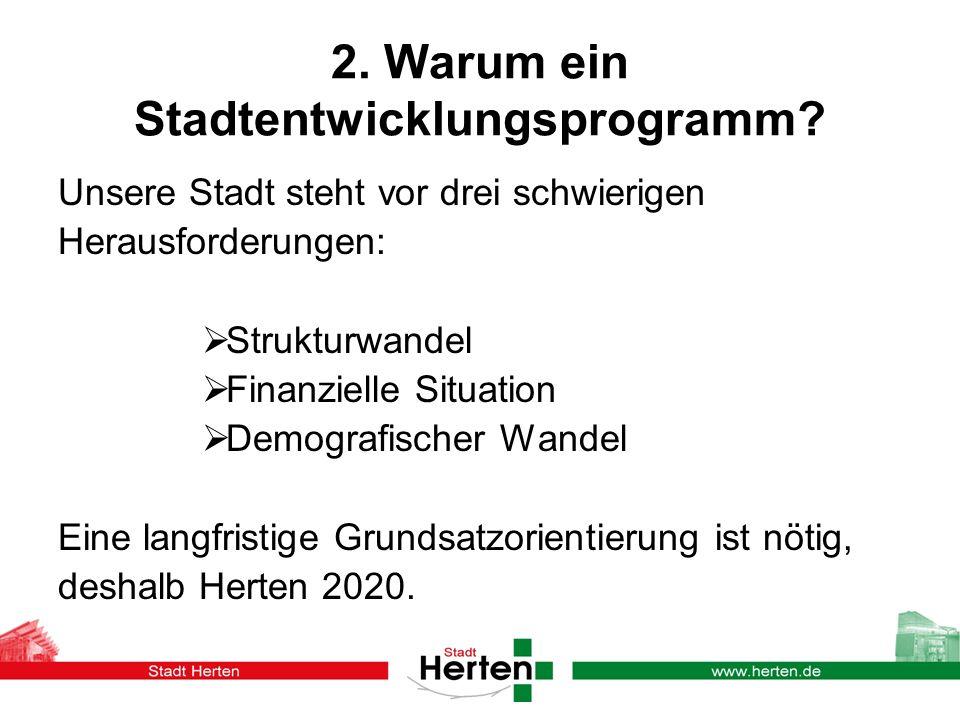 2.Warum ein Stadtentwicklungsprogramm.
