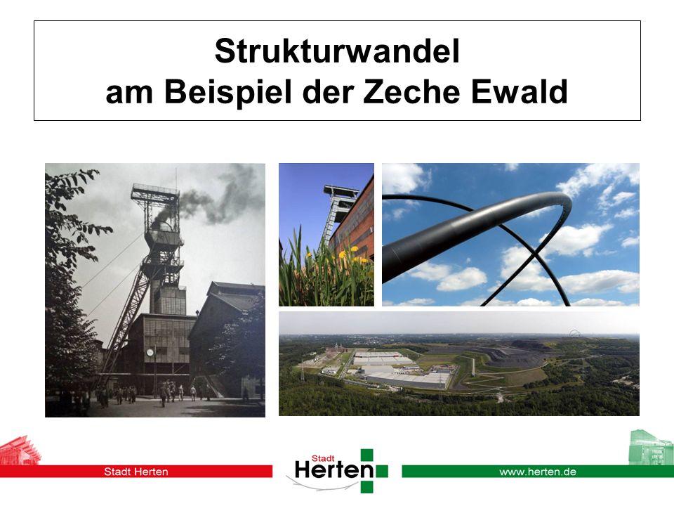 Strukturwandel am Beispiel der Zeche Ewald