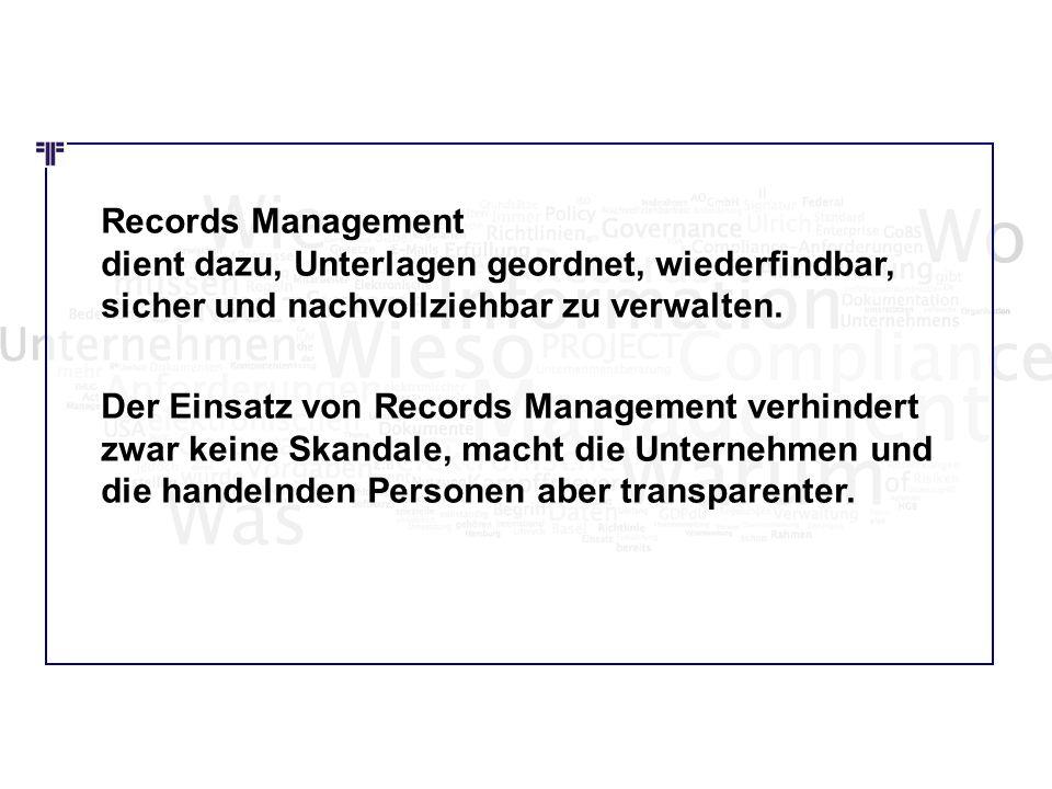 Wie Wo Was Records Management dient dazu, Unterlagen geordnet, wiederfindbar, sicher und nachvollziehbar zu verwalten. Der Einsatz von Records Managem