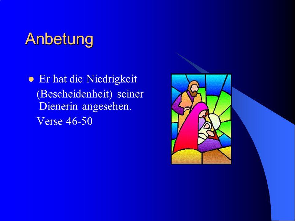 Prophetie Er stürzt Herrscher (Gewaltige) von ihrem Thron, doch Unterdrückte richtet er auf.