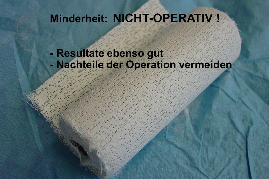 Heilung mit Verlängerung Opmit Metallmarker - Mortensen: 9-11 mm - Nyström:10-12 mm Kons: BE5-10 mm (5-10° weniger spontane PF) Op = Kons