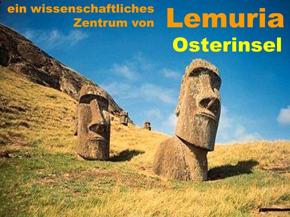 Lemuria Osterinsel ein wissenschaftliches Zentrum von