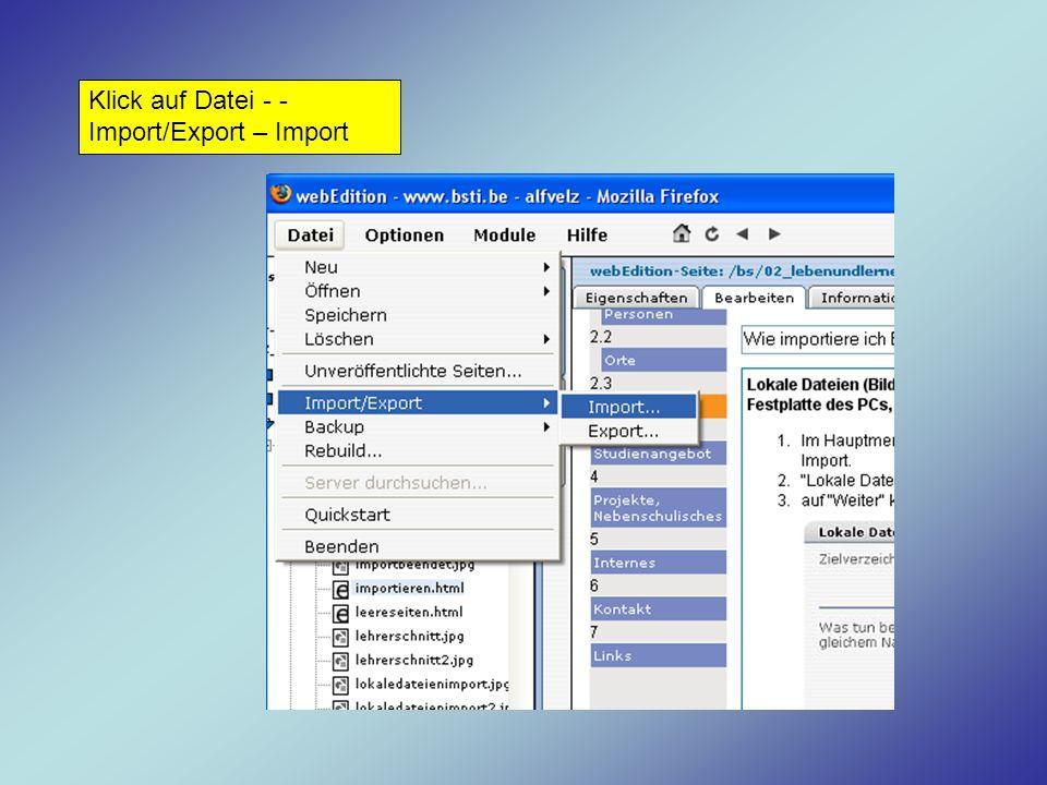 Klick auf Datei - - Import/Export – Import