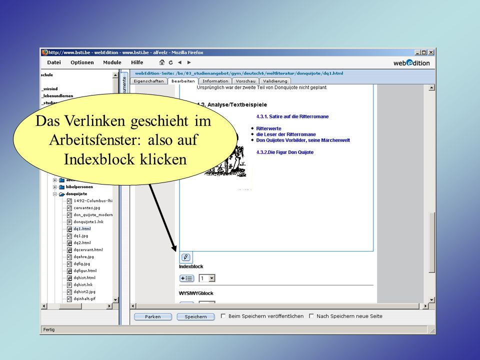 Das Verlinken geschieht im Arbeitsfenster: also auf Indexblock klicken