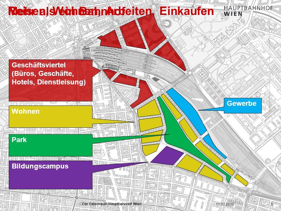 www.hauptbahnhof-wien.at Bildungscampus Gewerbe Reisen, Wohnen, Arbeiten, Einkaufen Wohnen Geschäftsviertel (Büros, Geschäfte, Hotels, Dienstleisung)