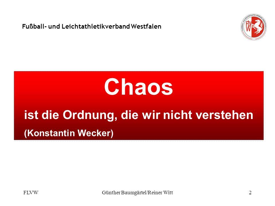 FLVWGünther Baumgärtel/Reiner Witt1 Fußball- und Leichtathletikverband Westfalen Power-Point-Präsentation Regeländerungen und Regelauslegungsänderunge