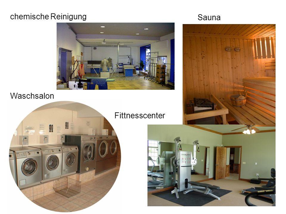 chemische Reinigung Waschsalon Sauna Fittnesscenter