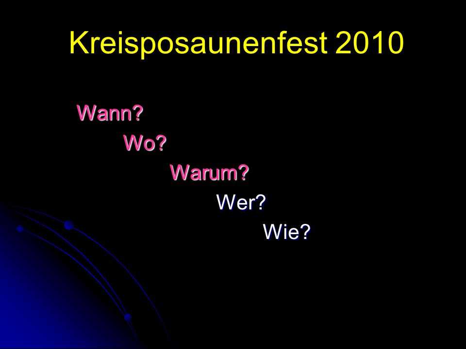 Kreisposaunenfest 2010 Wann Wo Warum Wer Wie