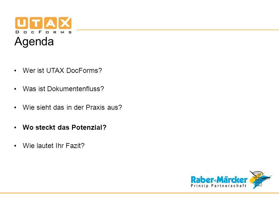 Agenda Wer ist UTAX DocForms.Was ist Dokumentenfluss.