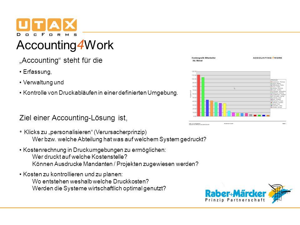 Accounting 4 Work Accounting steht für die Erfassung, Verwaltung und Kontrolle von Druckabläufen in einer definierten Umgebung.